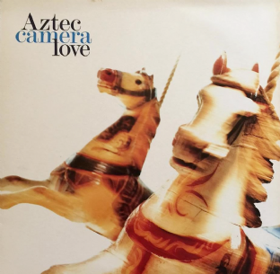 Aztec Camera ‎- Love (LP) (VG+/VG)